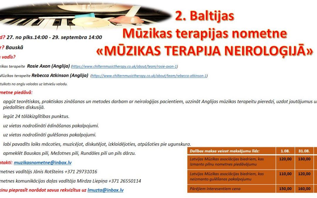 2. Baltijas Mūzikas terapeitu nometne Bauskā