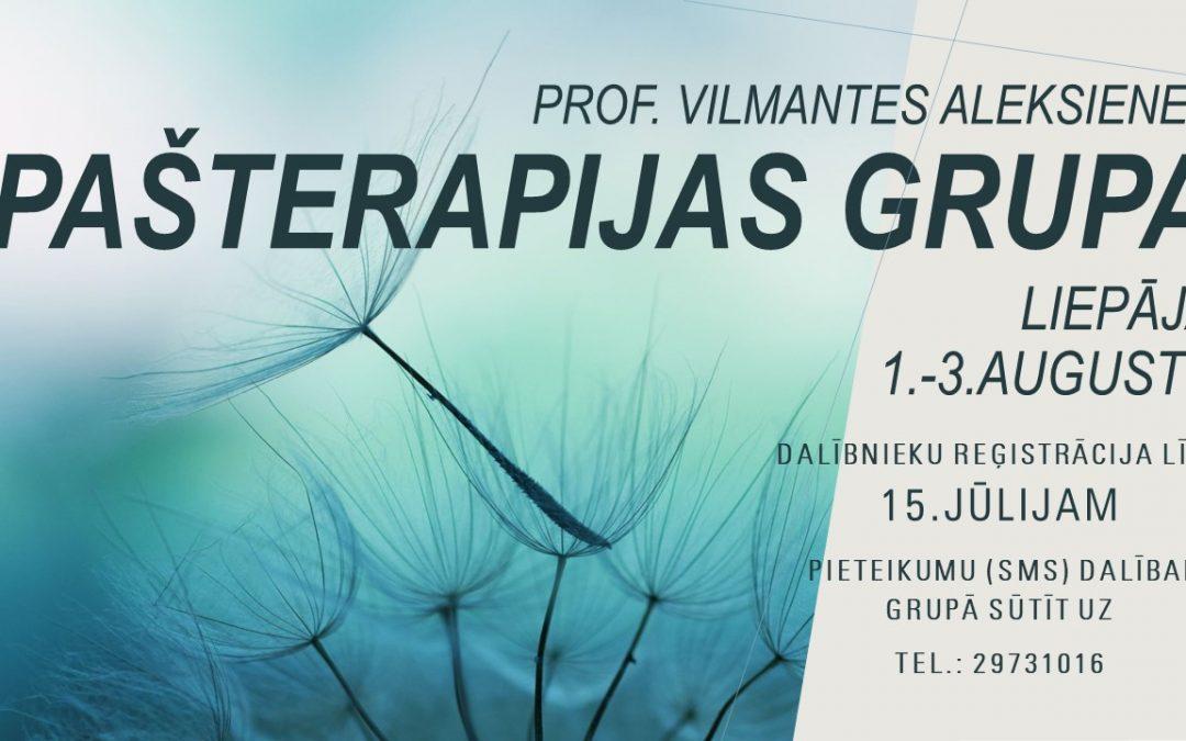 Prof. Vilmantes Aleksienes pašizaugsmes/pašterapijas grupa 1.-3.augusts  (Liepāja)