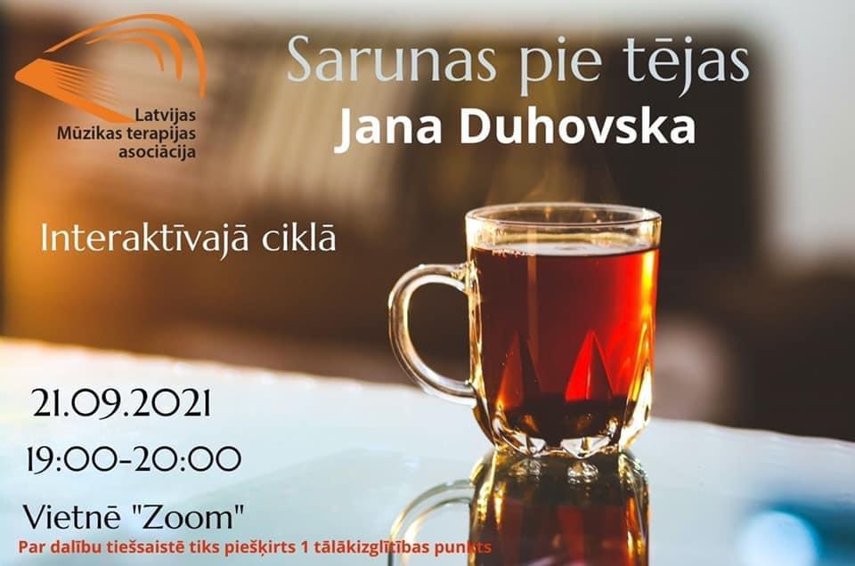 Sarunas pie tējas ar mūzikas terapeiti Janu Duhovsku