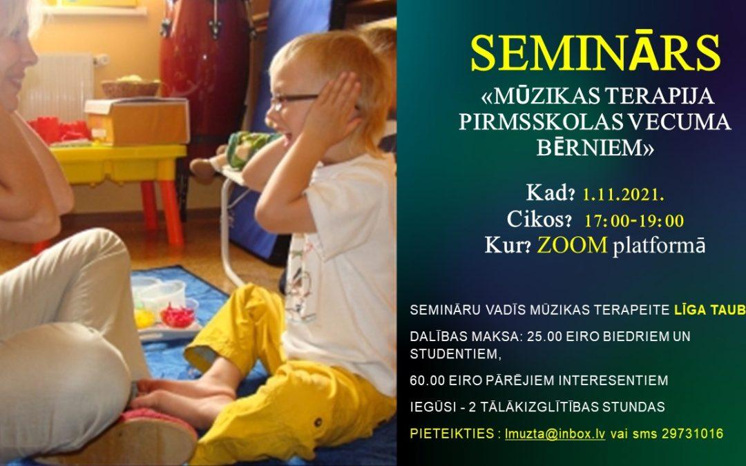 """!!!TIKSIMIES ZOOMā!!!  Tālākizglītības seminārs 1.11.2021. """"Mūzikas terapija pirmsskolas vecuma bērniem"""""""